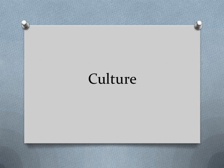 Culture<br />