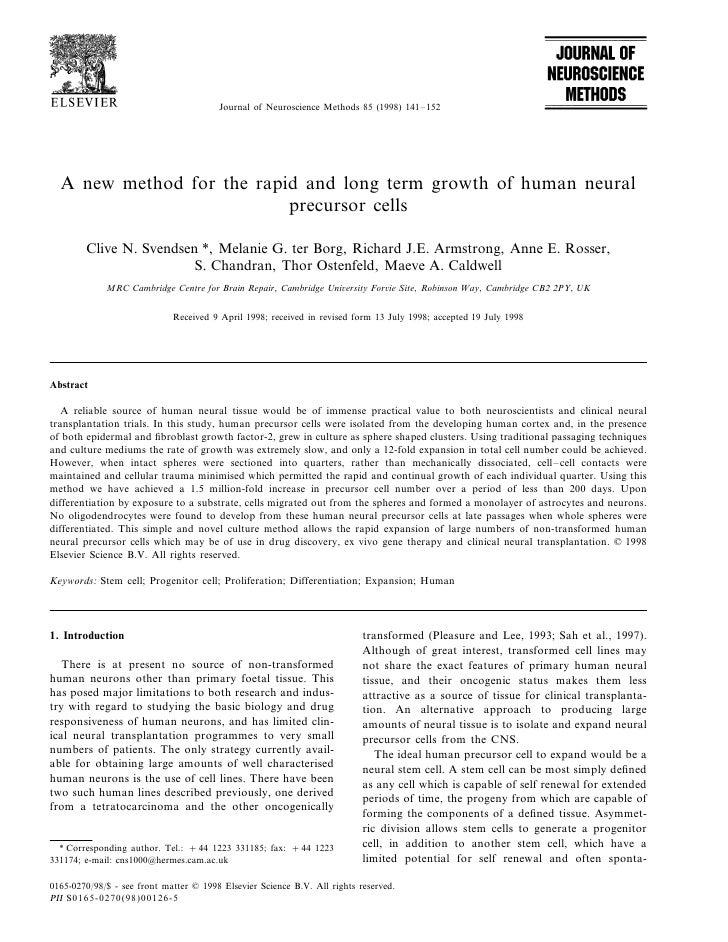 Journal of Neuroscience Methods 85 (1998) 141 – 152       A new method for the rapid and long term growth of human neural ...
