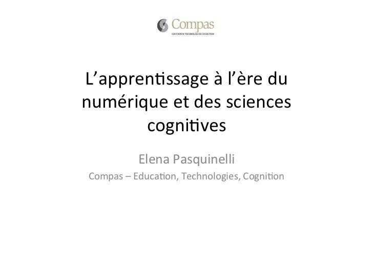 L'appren(ssage à l'ère du numérique et des sciences        cogni(ves                Elena Pasquinelli...