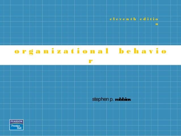 eleventh editio                                 norganizational         behavio           r           stephen p. robbins