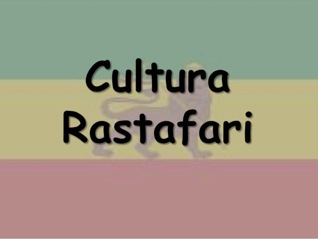 ¿Qué es? Es un movimiento espiritual que considera que Haile Selassie I es la tercera reencarnación de Jah, abreviación de...