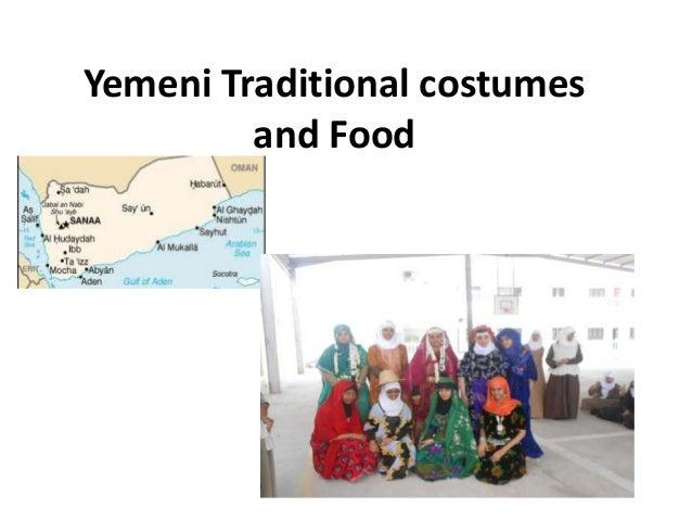 Yemeni Traditional costumes and Food