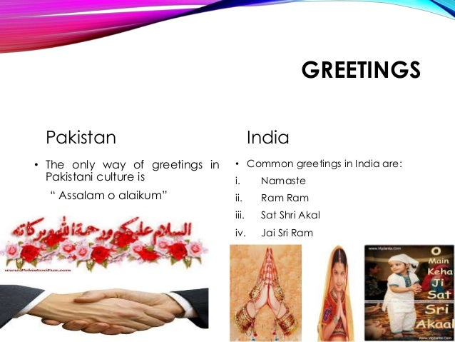 Differnece between the pakistani and indian culture signify impending union 20 m4hsunfo