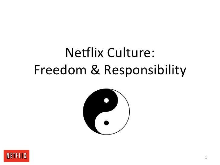 Ne#lix Culture: Freedom & Responsibility                                                            1