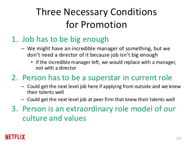 Three Necessary Conditions for Promotion 1. Job has to be big enough – We might have an incredible manager of something, b...