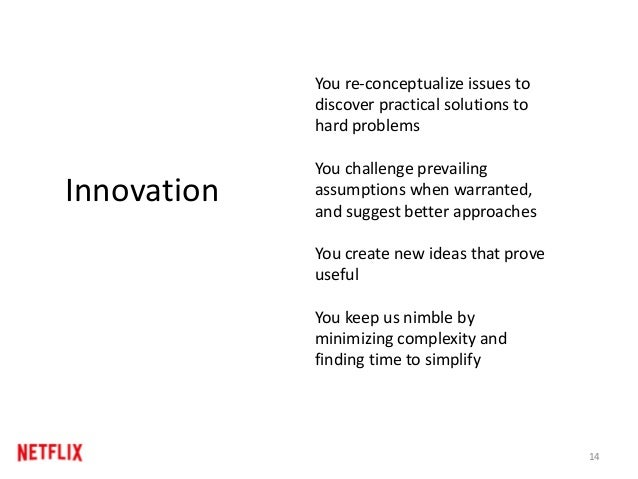 14 Innovation You re-conceptualize issues to discover practical solutions to hard problems You challenge prevailing assump...