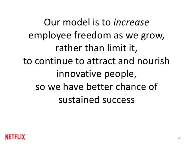 Most Companies Curtail Freedom as they get Bigger Bigger Employee Freedom 43