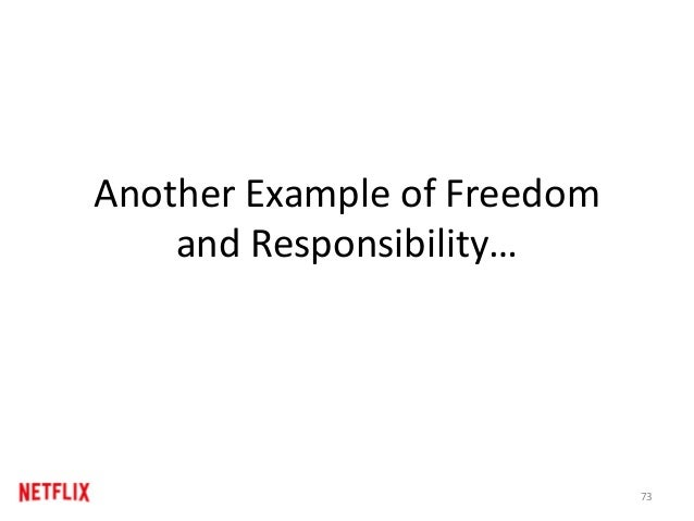 Another Example of Freedom and Responsibility… 73