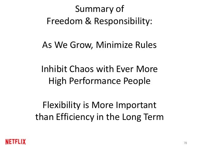 Summary of Freedom & Responsibility: As We Grow, Minimize Rules Inhibit Chaos with Ever More High Performance People Flexi...
