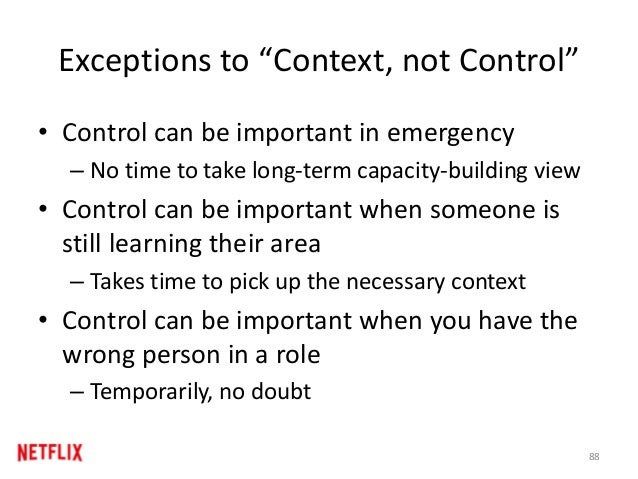 "Exceptions to ""Context, not Control"" • Control can be important in emergency – No time to take long-term capacity-building..."