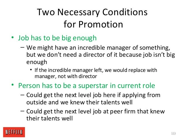 Two Necessary Conditions for Promotion • Job has to be big enough – We might have an incredible manager of something, but ...