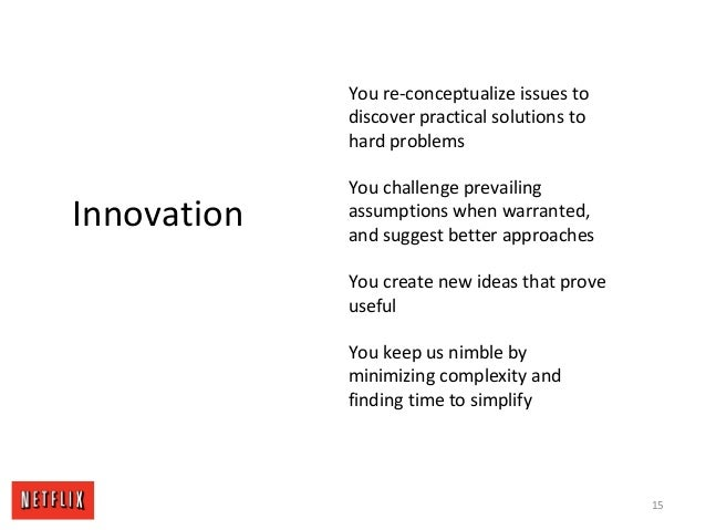 15 Innovation You re-conceptualize issues to discover practical solutions to hard problems You challenge prevailing assump...