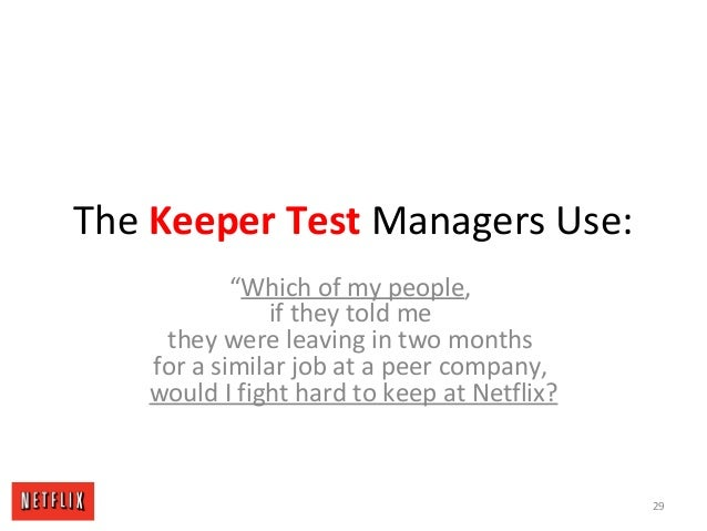 "The Keeper Test Managers Use: ""Which of my people, if they told me they were leaving in two months for a similar job at a ..."
