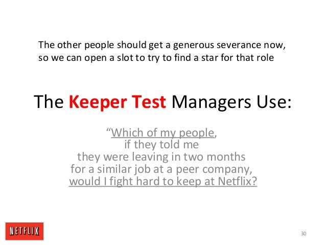"""The Keeper Test Managers Use: """"Which of my people, if they told me they were leaving in two months for a similar job at a ..."""