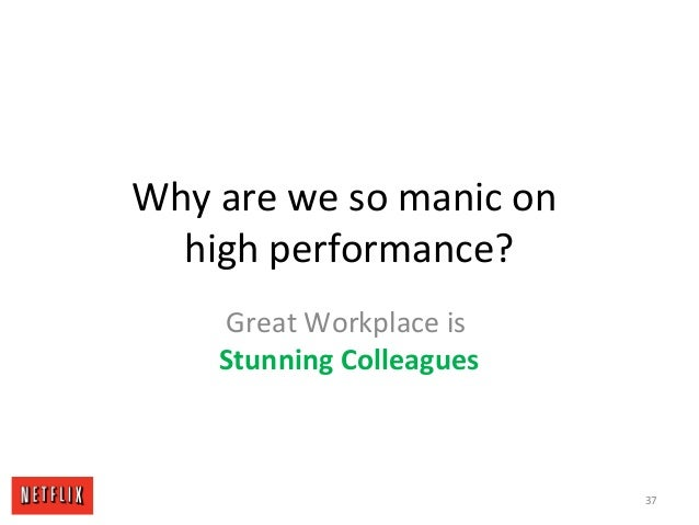 Why are we so manic on high performance? Great Workplace is Stunning Colleagues 37