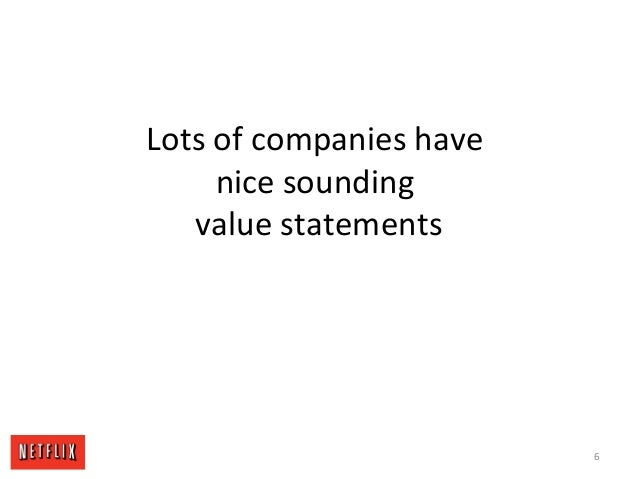 Lots of companies have nice sounding value statements 6