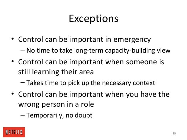 Exceptions • Control can be important in emergency – No time to take long-term capacity-building view • Control can be imp...