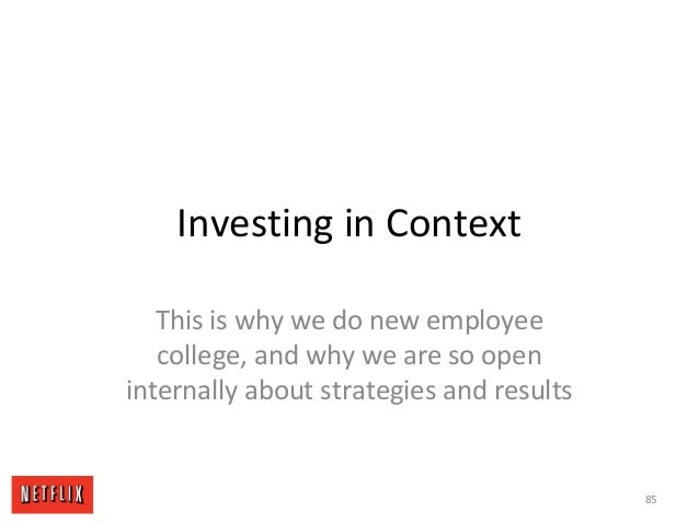 Investing in Context This is why we do new employee college, and why we are so open internally about strategies and result...