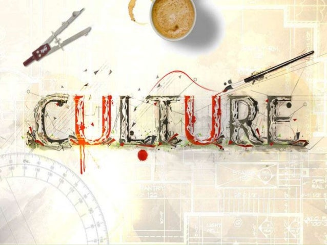  also refer to expressive culture, which includesplastic and graphic arts, such as sculpturesand painting, and language w...