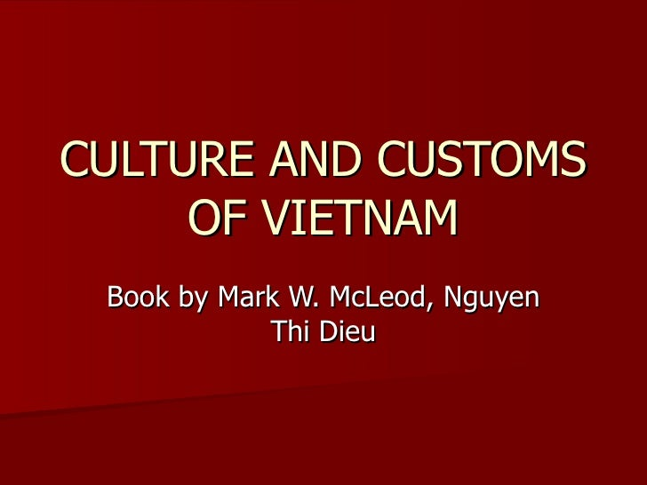CULTURE AND CUSTOMS OF VIETNAM Book by Mark W. McLeod, Nguyen Thi Dieu
