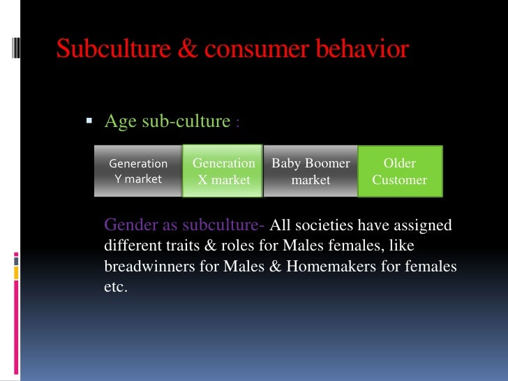 culture and subculture in consumer behaviour