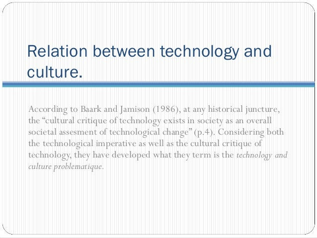 relationship between technology and culture