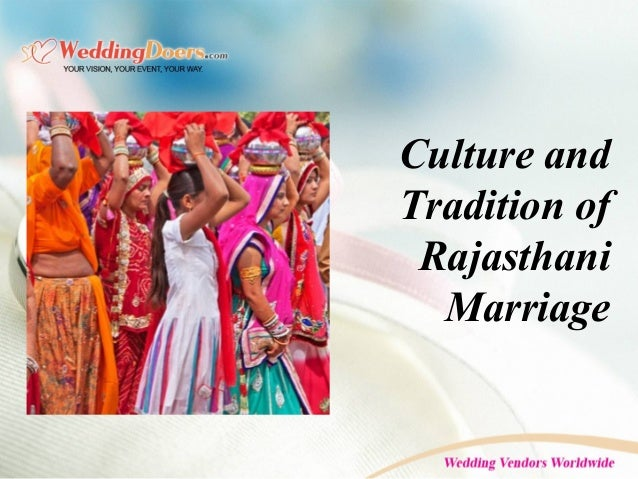 Culture and Tradition of Rajasthani Marriage