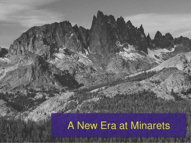 A New Era at Minarets