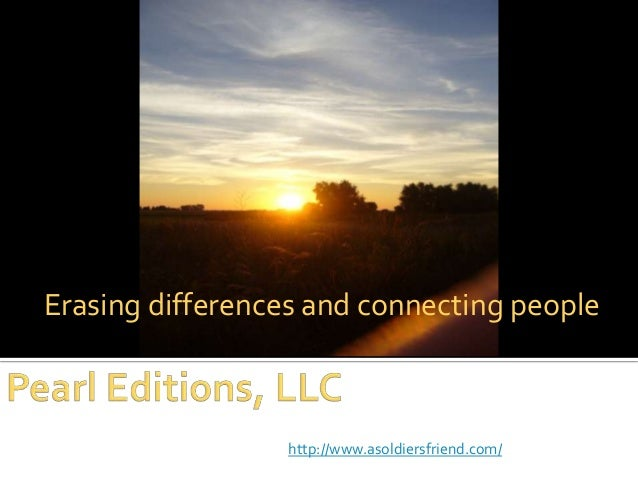 Erasing differences and connecting people  http://www.asoldiersfriend.com/