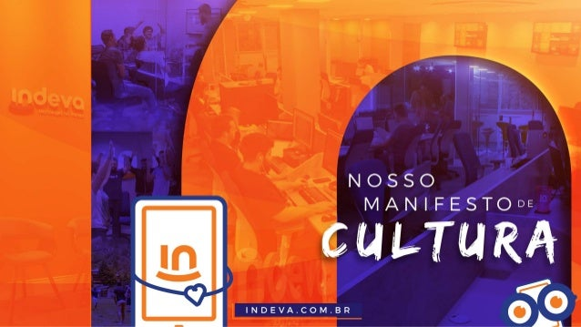 Manifesto de Cultura - Indeva Tecnologia