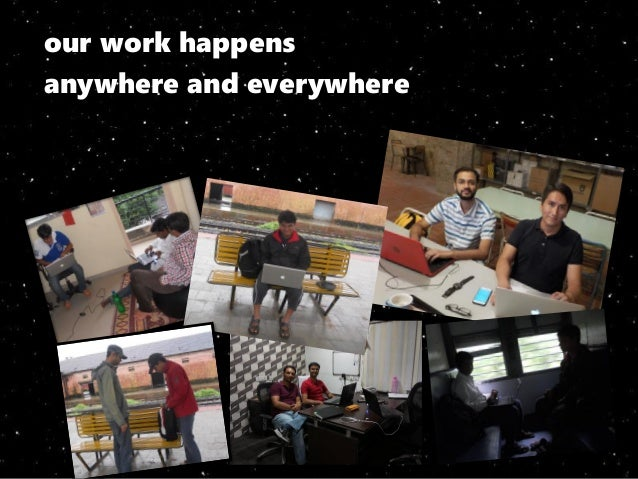 our work happens anywhere and everywhere