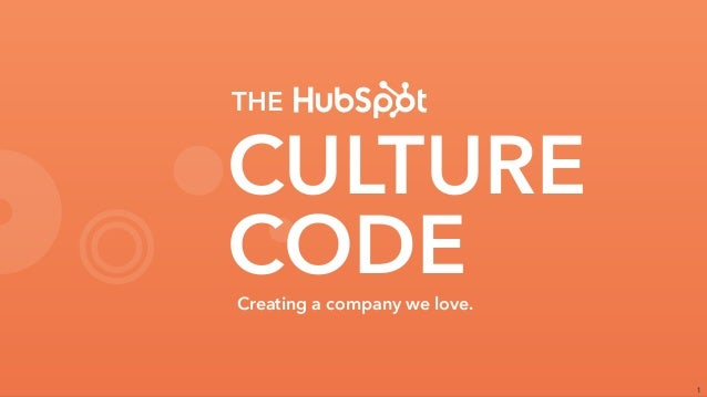 1 CULTURE CODE THE Creating a company we love.