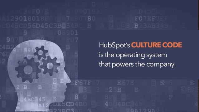 HubSpot's CULTURE CODE is the operating system that powers the company.