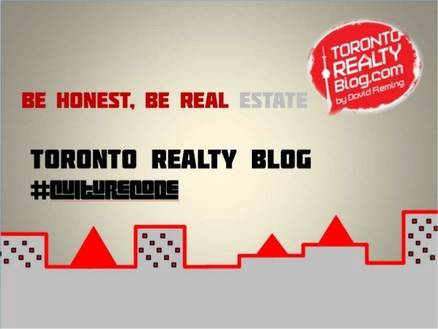 Be Honest, Be Real Estate Toronto Realty Blog #CultureCode