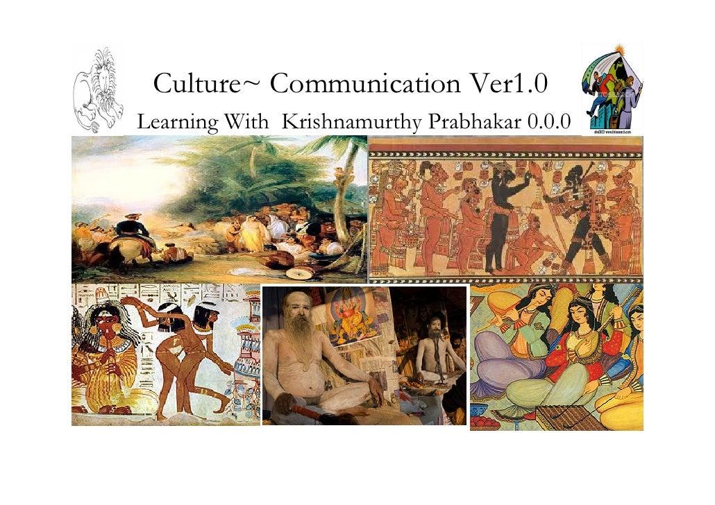 Culture~ Communication Ver1.0 Learning With Krishnamurthy Prabhakar 0.0.0