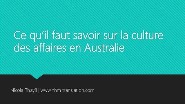 Ce qu'il faut savoir sur la culture des affaires en Australie Nicola Thayil | www.nhm translation.com