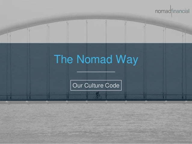 The Nomad Way Our Culture Code
