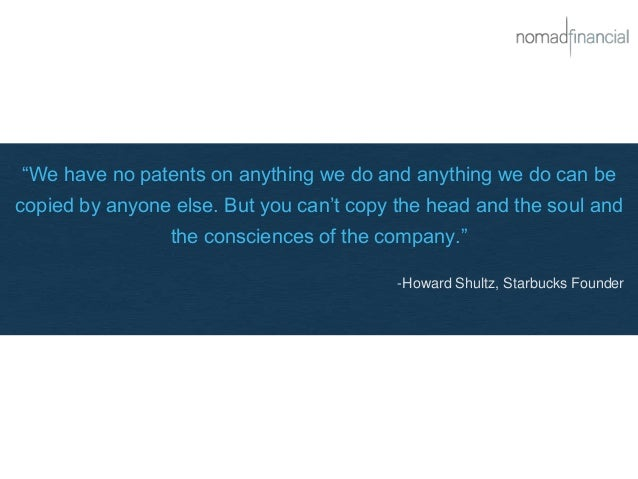 """""""We have no patents on anything we do and anything we do can be copied by anyone else. But you can't copy the head and the..."""