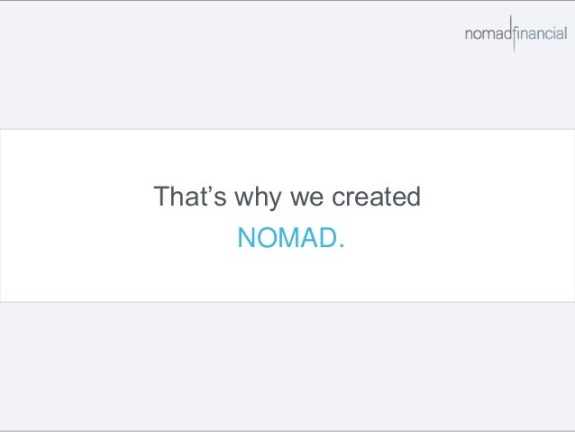 That's why we created NOMAD.
