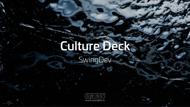 www.swingdev.io Culture Deck SwingDev
