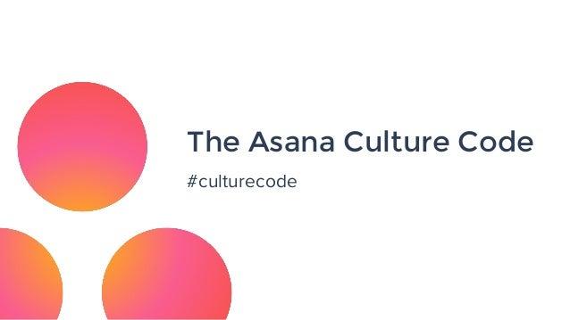 The Asana Culture Code #culturecode