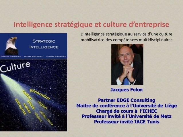Jacques Folon Partner EDGE Consulting Maitre de conférence à l'Université de Liège Chargé de cours à l'ICHEC Professeur in...
