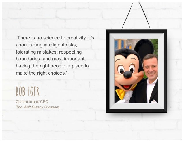 """""""There is no science to creativity. It's about taking intelligent risks, tolerating mistakes, respecting boundaries, and m..."""