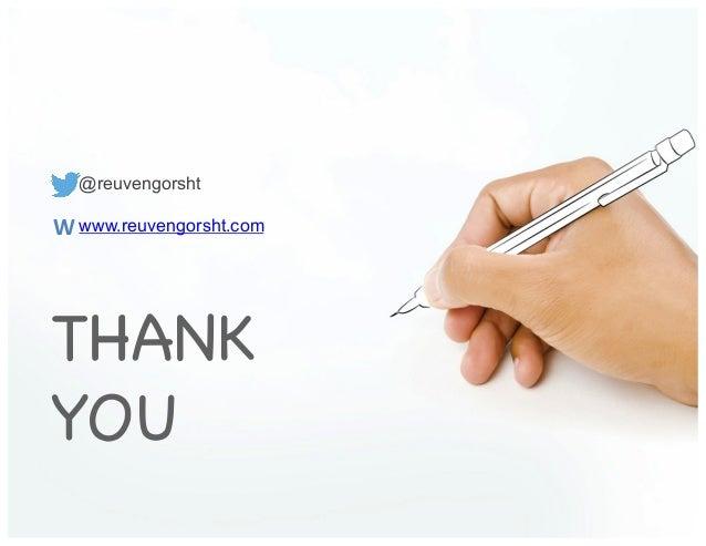 THANK YOU! @reuvengorsht! www.reuvengorsht.com ! W