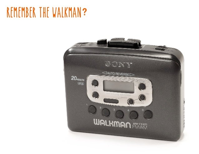 REMEMBER THE WALKMAN