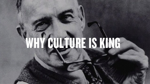 Copyright © 2015 Wonder Group. wonderagency.com WHY CULTURE IS KING
