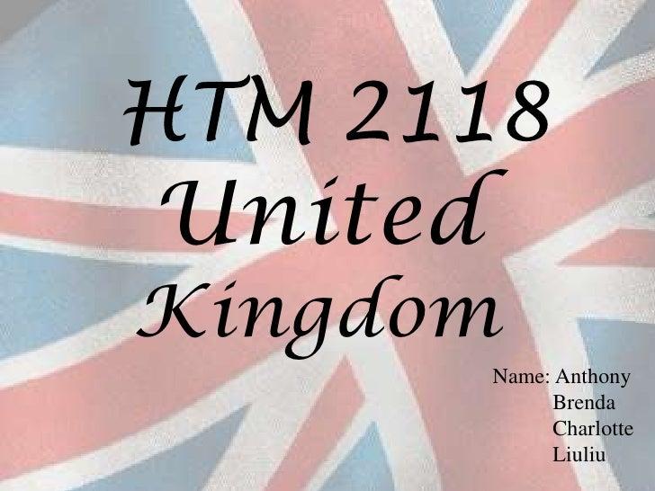 HTM 2118<br />United Kingdom<br />Name: Anthony<br />           Brenda<br />          Charlotte<br />Liuliu<br />