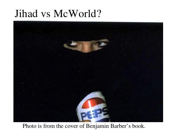 jihad vs mcworld thesis statement