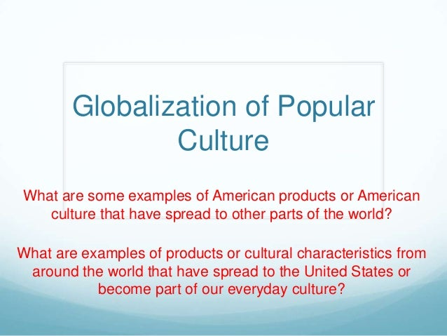 era of globalization cultural differences Aspects of indian culture, globalization has also helped in accelerating the  growth  markedly different from the old ones, many believe that the quality of.