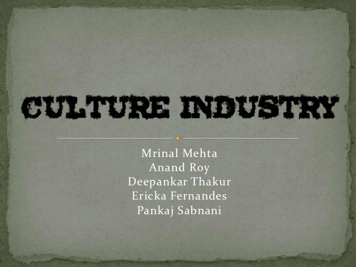 Mrinal Mehta   Anand RoyDeepankar ThakurEricka Fernandes Pankaj Sabnani
